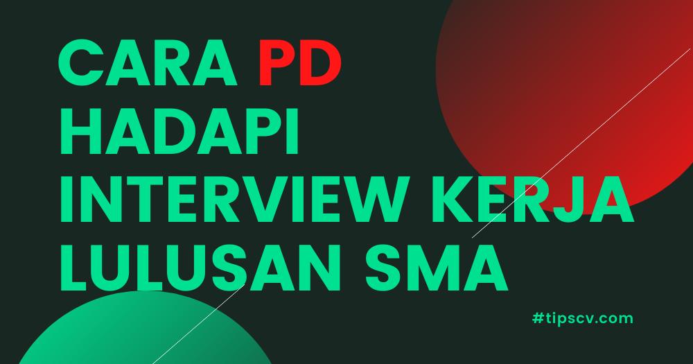 Interview Kerja SMA